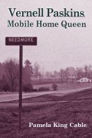 Cover for 'Vernell Paskins, Mobile Home Queen'