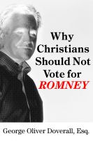 Cover for 'Why Christians Should Not Vote For Romney'