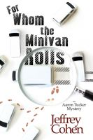 Cover for 'For Whom the Minivan Rolls'