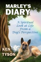Cover for 'Marley's Diary: A Spiritual Look at Life From a Dog's Perspective'