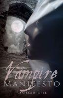 Rashaad Bell - Vampire Manifesto