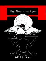 Cover for 'The Man in the Loon'