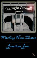 Cover for 'Witching Hour Theatre'