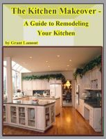 Cover for 'The Kitchen Makeover - A Guide to Remodeling Your Kitchen'