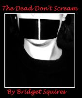 Cover for 'The Dead Don't Scream'