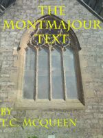 Cover for 'The Montmajour Text'