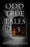 Cover for 'Odd True Tales, Volume 3'