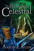 Origin: The Nameless Celestial by Aaron R. Allen