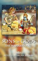 Cover for 'Sons of Gods -- The Mahabharata Retold'