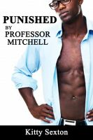 Cover for 'Punished by Professor Mitchell'