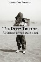 Cover for 'The Dirty Thirties: A History of the Dust Bowl'