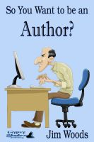 Cover for 'So You Want to be an Author?'