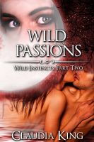 Cover for 'Wild Passions: Wild Instincts, Part 2 (Werewolf Erotic Romance)'