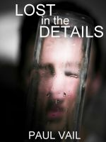 Cover for 'Lost in the Details'