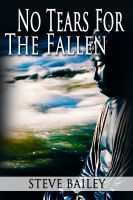 Cover for 'No Tears for the Fallen'