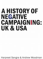 Cover for 'A History of Negative Campaigning UK and USA'