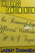 The Brass Pandemonium by Lindsay Johannsen