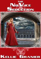 Cover for 'The Novice Seduction'