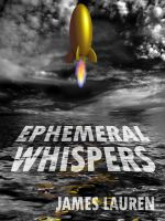 Cover for 'Ephemeral Whispers'