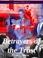 Cover for 'Betrayers of the Trust'