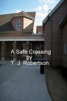 Cover for 'A Safe Crossing'