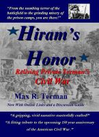 Cover for 'Hiram's Honor: Reliving Private Terman's Civil War'
