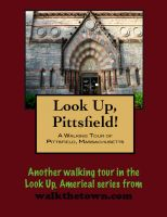 Cover for 'A Walking Tour of Pittsfield, Massachusetts'