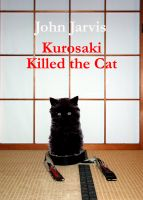 Cover for 'Kurosaki Killed the Cat'