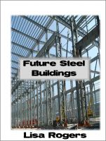 Cover for 'Future Steel Buildings'