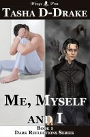Cover for 'Me, Myself and I (Dark Reflections Series Book 1)'