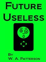 Cover for 'Future Useless'