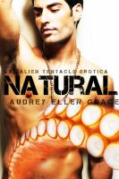 Cover for 'Natural (Gay Alien Tentacle Erotica)'