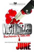 Cover for 'Victimized - Buchanan's Secret'
