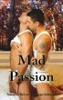 Mad Passion by Naaju Rorrete