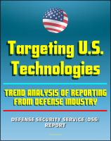 Cover for '2011 Targeting U.S. Technologies: A Trend Analysis of Reporting from Defense Industry - DSS Protection of National Security Classified Information from Espionage, Sabotage, and Terrorism'