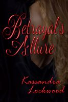 Cover for 'Betrayal's Allure'