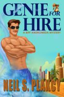 Cover for 'Genie for Hire: A Biff Andromeda Mystery'