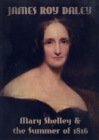 Cover for 'Mary Shelley & the Summer of 1816'