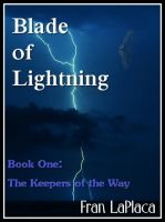 Cover for 'Blade Of Lightning (Keepers of the Way, Vol. 1)'
