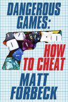 Cover for 'Dangerous Games: How to Cheat'