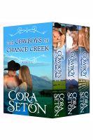 Cora Seton - The Cowboys of Chance Creek Box Set Books 1 - 3