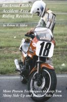 Cover for 'Motorcycle Safety (Vol. 2) Accident-Free Riding Revisited - More Proven Techniques To Keep You Shiny Side Up And Rubber Side Down'