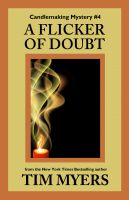 Cover for 'A Flicker of Doubt (Book 4 in the Candlemaking Mysteries)'