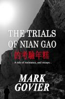 Cover for 'The Trials of NIAN GAO'