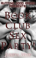 Cover for 'Book Club Sex Party!'