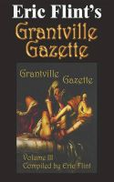 Cover for 'Eric Flint's Grantville Gazette Volume 3'