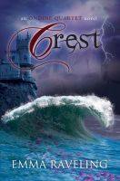 Cover for 'Crest (Ondine Quartet Book 3)'
