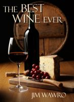 Cover for 'The Best Wine Ever'