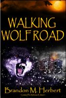 Cover for 'Walking Wolf Road'