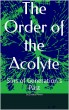 The Order of the Acolyte Sins of Generations Past by Joshua Pinon
